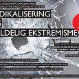 Radikalisering og voldelig ekstremisme - temakveld